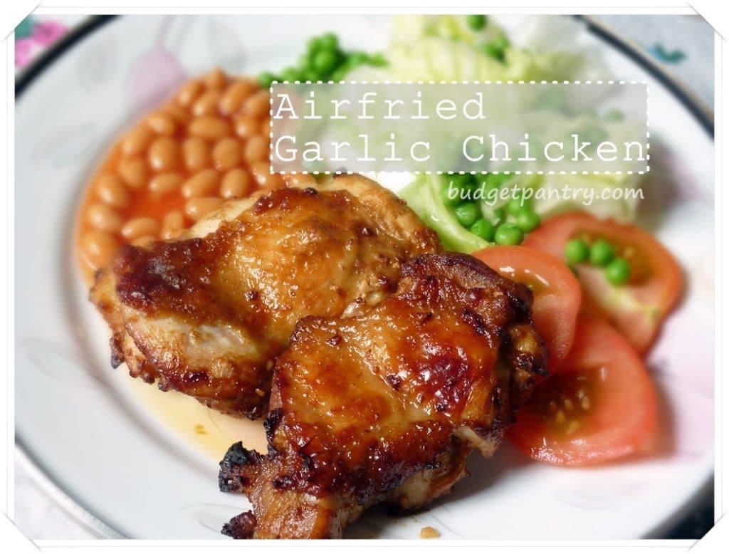 Sept 13- Airfried Garlic Chicken1